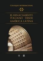 Renacimiento italiano desde America Latina%2c El - Clara Bargellini Cioni y Patricia Diaz Cayeros (eds.).jpg